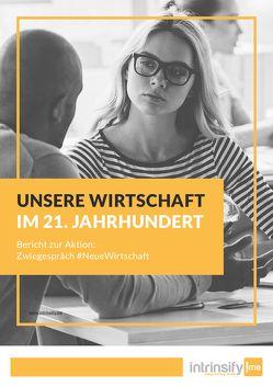 Unsere Wirtschaft im 21. Jahrhundert von intrinsify.me GmbH, Poppenborg,  Mark, Vollmer,  Lars
