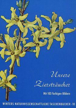 Unsere Ziersträucher von Rauh,  Werner