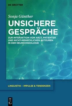 Unsichere Gespräche von Günther,  Sonja