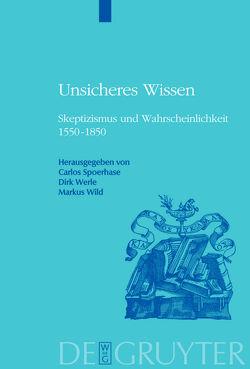 Unsicheres Wissen von Spoerhase,  Carlos, Werle,  Dirk, Wild,  Markus