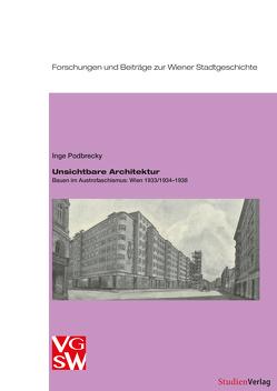 Unsichtbare Architektur von Podbrecky,  Inge