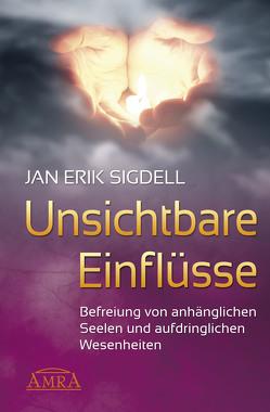 Unsichtbare Einflüsse von Sigdell,  Jan Erik