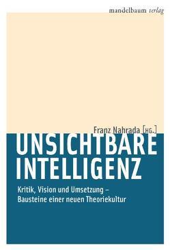 Unsichtbare Intelligenz von Nahrada,  Franz