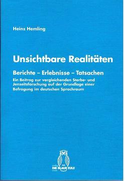 Unsichtbare Realitäten von Hemling,  Heinz