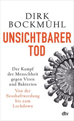 Unsichtbarer Tod von Bockmühl,  Dirk