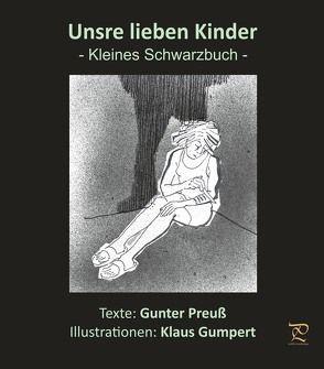 Unsre lieben Kinder von Gumpert,  Klaus, Preuß,  Gunter