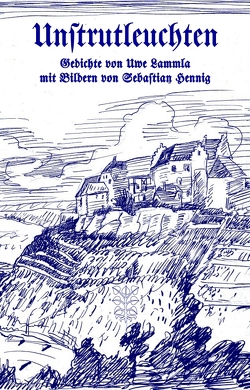 Unstrutleuchten von Hennig,  Sebastian, Lammla,  Uwe