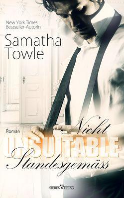 Unsuitable – Nicht standesgemäß von Campbell,  Martina, Towle,  Samantha