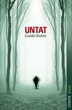 Untat von Rohm,  Guido