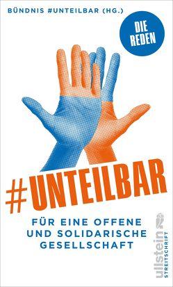 #unteilbar von Bündnis #unteilbar