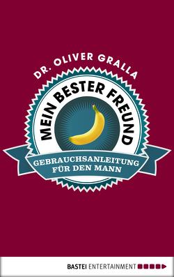 Untenrum glücklich von Gralla,  Dr. Oliver