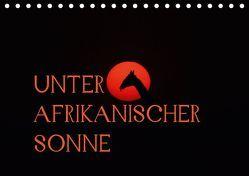 Unter afrikanischer SonneCH-Version (Tischkalender 2019 DIN A5 quer) von Schneeberger,  Daniel