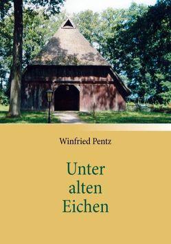 Unter alten Eichen von Pentz,  Winfried