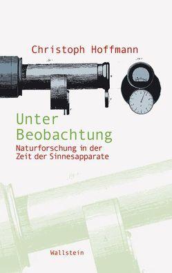 Unter Beobachtung von Hoffmann,  Christoph