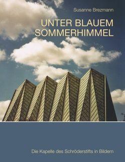 Unter blauem Sommerhimmel von Brezmann,  Susanne
