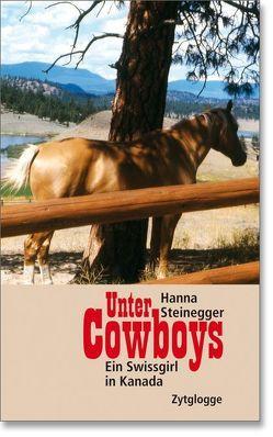 Unter Cowboys von Steinegger,  Hanna