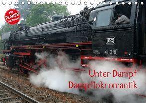 Unter Dampf – Dampflokromantik (Tischkalender 2018 DIN A5 quer) von Härlein,  Peter