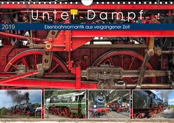 Unter Dampf – Eisenbahnromantik aus vergangener Zeit (Wandkalender 2019 DIN A4 quer) von Härlein,  Peter