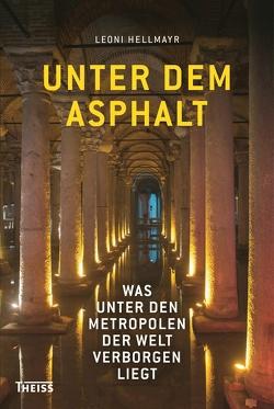 Unter dem Asphalt von Hellmayr,  Leoni