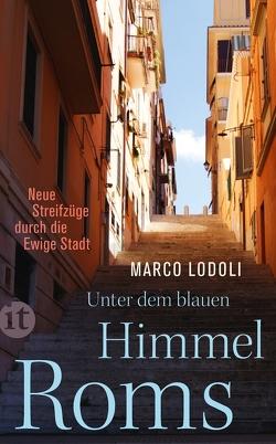 Unter dem blauen Himmel Roms von Hradil,  Gundl, Lodoli,  Marco