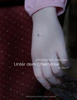Unter dem Cherrytree von Getty,  Gisela, Groepler-Roeser,  Ingo, Winkelmann,  Jutta