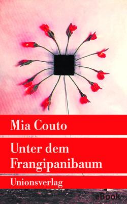 Unter dem Frangipanibaum von Couto,  Mia, Schweder-Schreiner,  Karin von