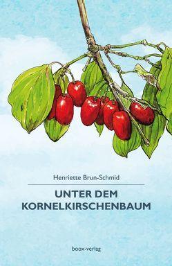 Unter dem Kornelkirschenbaum von Brun-Schmid,  Henriette