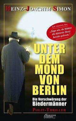 Unter dem Mond von Berlin von Simon,  Heinz-Joachim