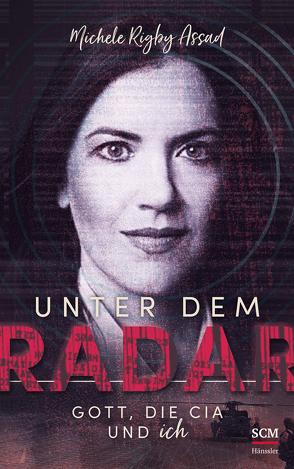 Unter dem Radar von Assad,  Michele Rigby, Müller,  Heide
