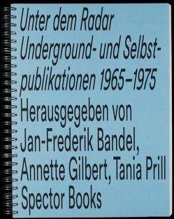 Unter dem Radar von Bandel,  Jan-Frederik, Gilbert,  Annette, Prill,  Tania