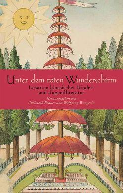 Unter dem roten Wunderschirm von Bräuer,  Christoph, Wangerin,  Wolfgang