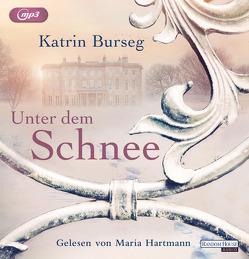 Unter dem Schnee von Burseg,  Katrin, Hartmann,  Maria