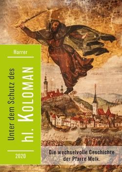 Unter dem Schutz des hl. Koloman von Harrer,  Anton