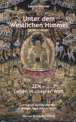 Unter dem Westlichen Himmel von Hübner,  Sabine, Jäger,  Willigis=