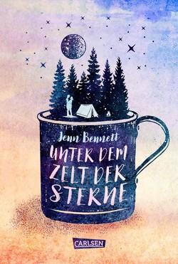 Unter dem Zelt der Sterne von Bennett,  Jenn, Max,  Claudia