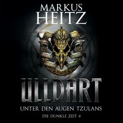 Unter den Augen Tzulans von Heitz,  Markus, Steck,  Johannes