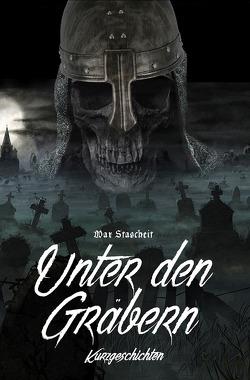 Unter den Gräbern von Stascheit,  Max