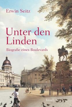 Unter den Linden von Seitz,  Erwin