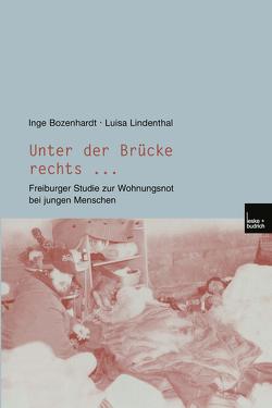 Unter der Brücke rechts … von Bozenhardt,  Inge, Lindenthal,  Luisa