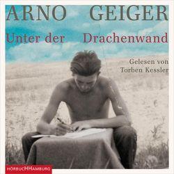 Unter der Drachenwand von Geiger,  Arno, Kessler,  Torben