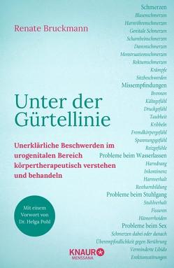 Unter der Gürtellinie von Bruckmann,  Renate