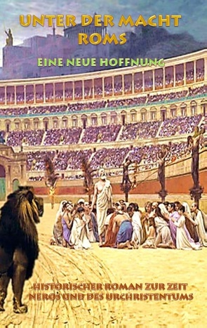Unter der Macht Roms – Eine neue Hoffnung von Kronenheim,  Alexander