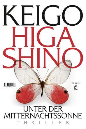 Unter der Mitternachtssonne von Gräfe,  Ursula, Higashino,  Keigo