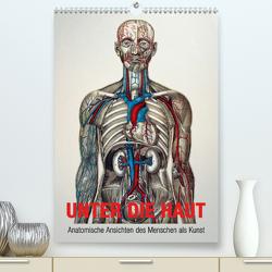 Unter die Haut (Premium, hochwertiger DIN A2 Wandkalender 2021, Kunstdruck in Hochglanz) von bilwissedition.com Layout: Babette Reek,  Bilder: