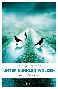 Unter dunklen Wolken von Nygaard,  Hannes