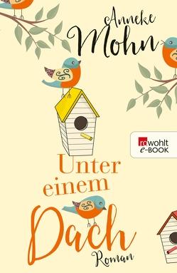 Unter einem Dach von Mohn,  Anneke
