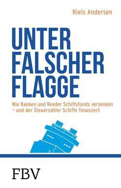 Unter falscher Flagge von Andersen,  Niels