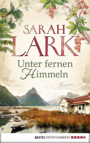 Unter fernen Himmeln von Lark,  Sarah