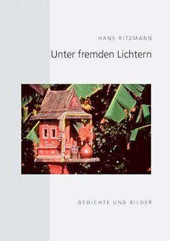 Unter fremden Lichtern von Ritzmann,  Hans