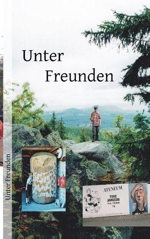 Unter Freunden von Poser,  Burkhart E., Wilske,  Detlef